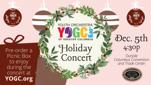 YOGC Holiday Concert. Dec. 5th, 4:30p, outside Columbus Convention and Trade Center.